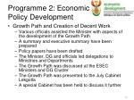 programme 2 economic policy development