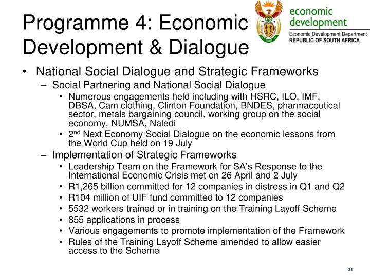 Programme 4: Economic Development & Dialogue