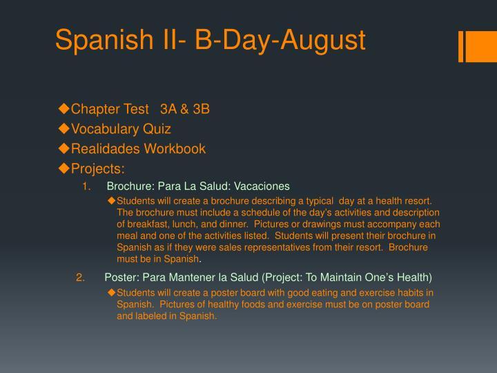 Spanish II- B-Day-August