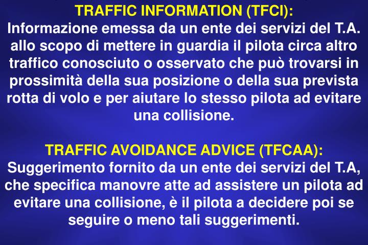 TRAFFIC INFORMATION (TFCI):