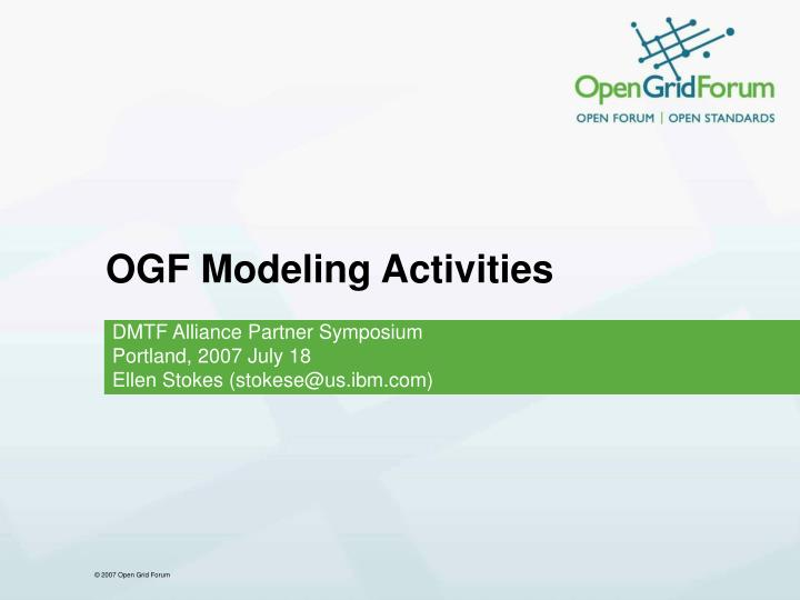 Ogf modeling activities