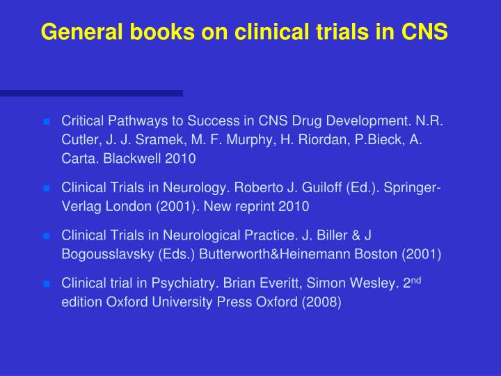 General books on clinical trials in CNS