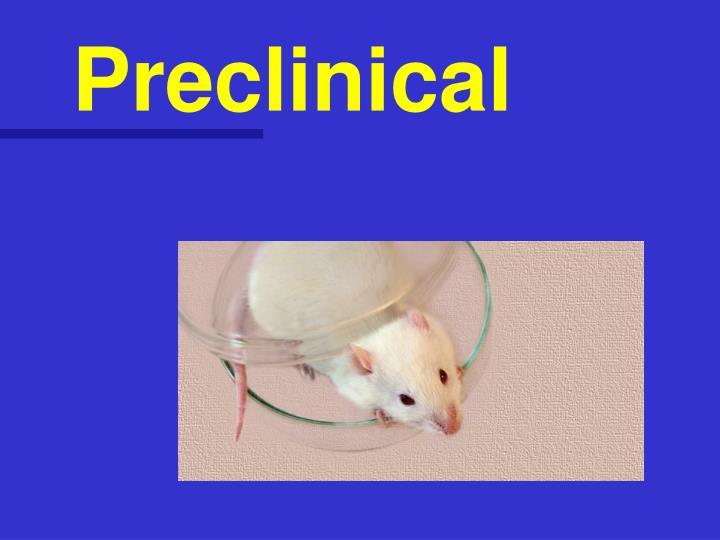 Preclinical
