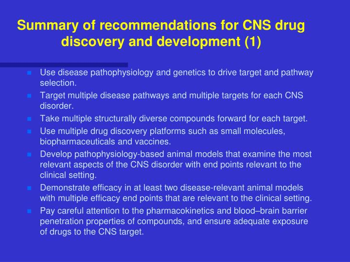 Summary of recommendations for CNS drug discovery and development (1)