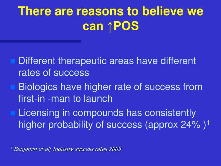 There are reasons to believe we can ↑POS