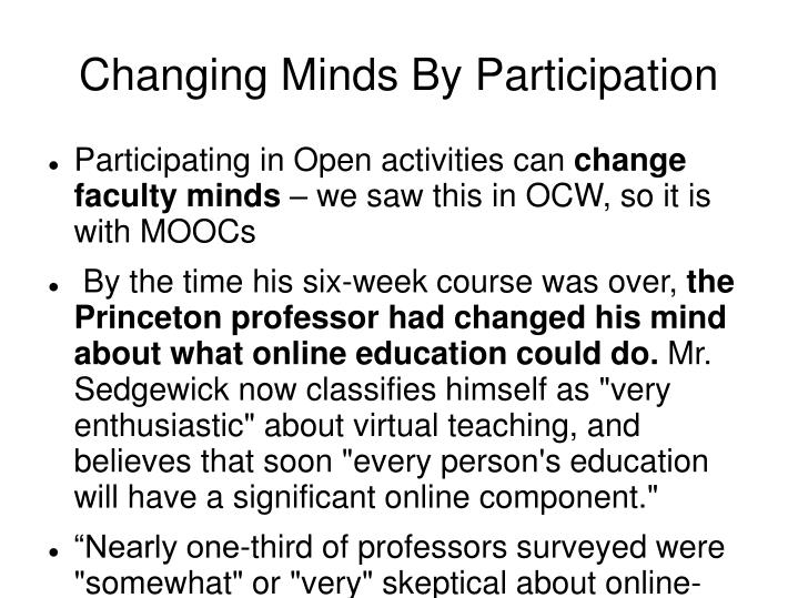 Changing Minds By Participation