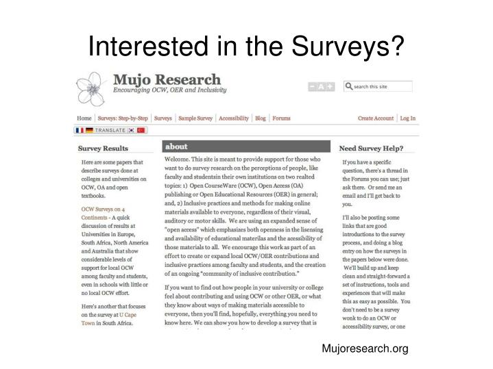 Interested in the Surveys?