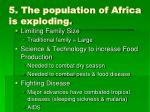 5 the population of africa is exploding
