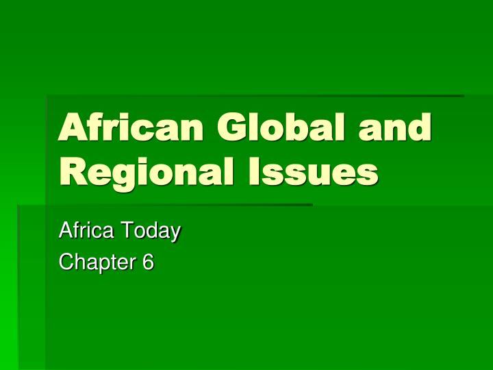 African global and regional issues