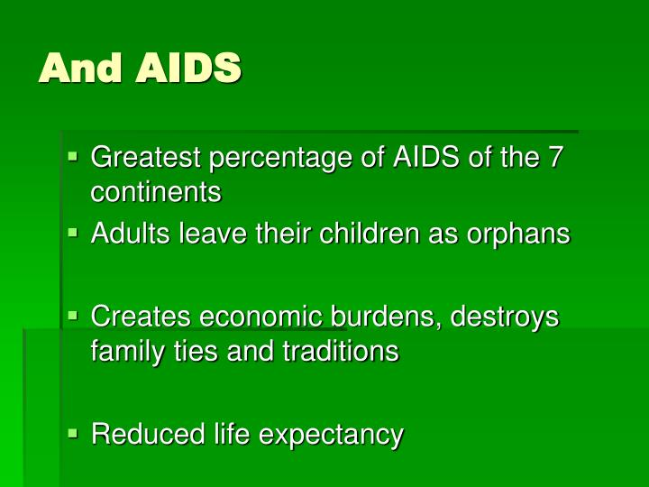 And AIDS