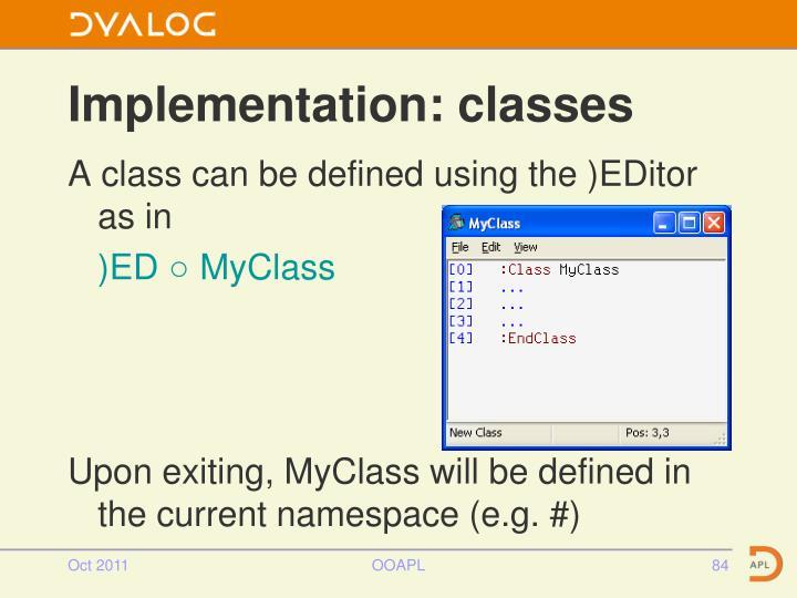 Implementation: classes