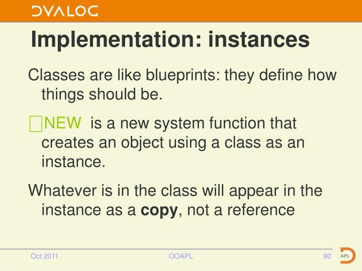 Implementation: instances
