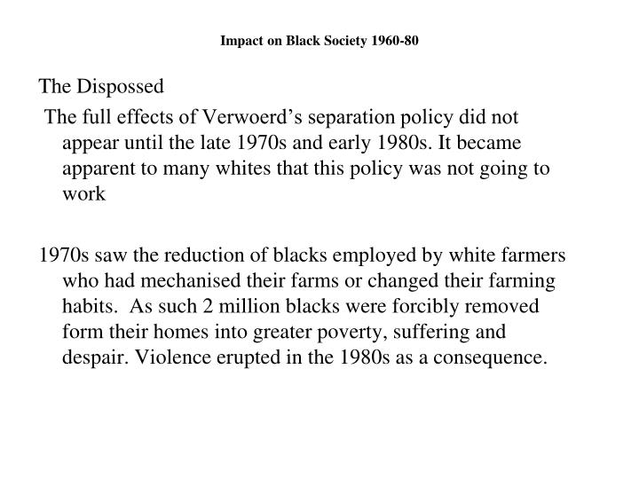 Impact on Black Society 1960-80
