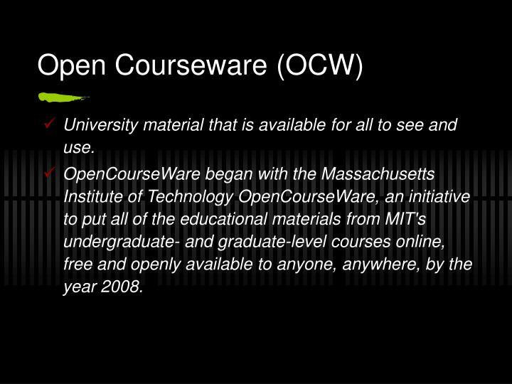 Open Courseware (OCW)