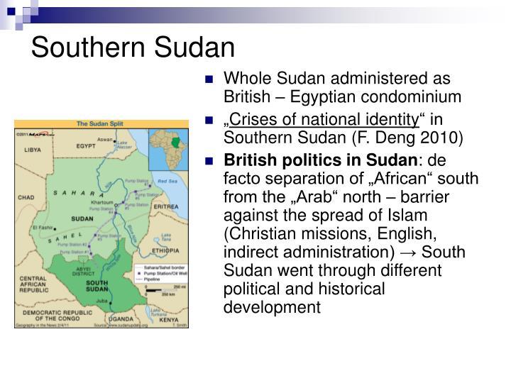 Whole Sudan administered as British – Egyptian condominium