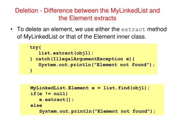 Deletion - Difference between the MyLinkedList and the Element extracts
