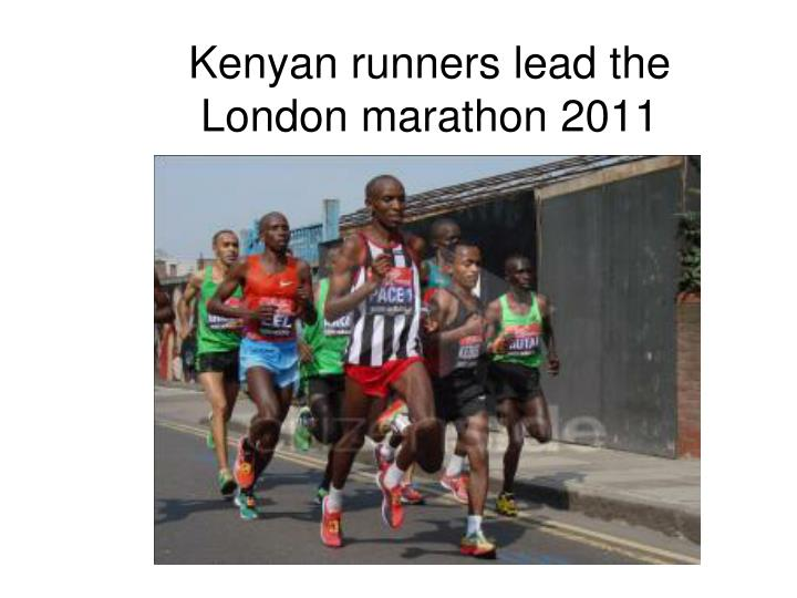 Kenyan runners lead the