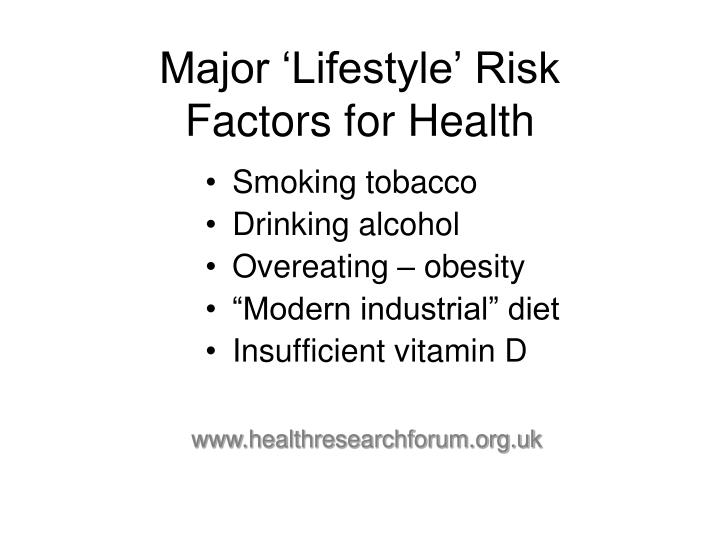 Major 'Lifestyle' Risk