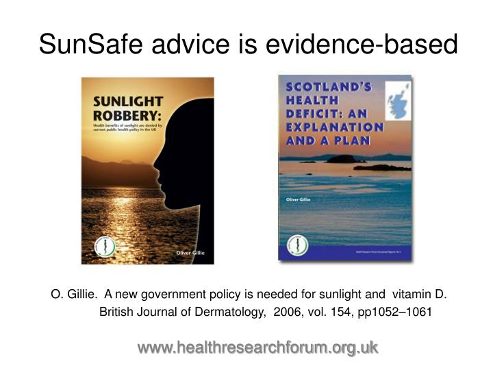 SunSafe advice is evidence-based