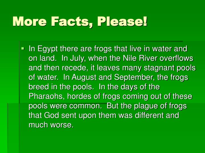 More Facts, Please!