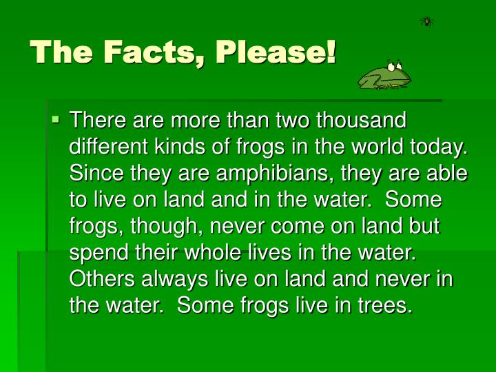 The Facts, Please!