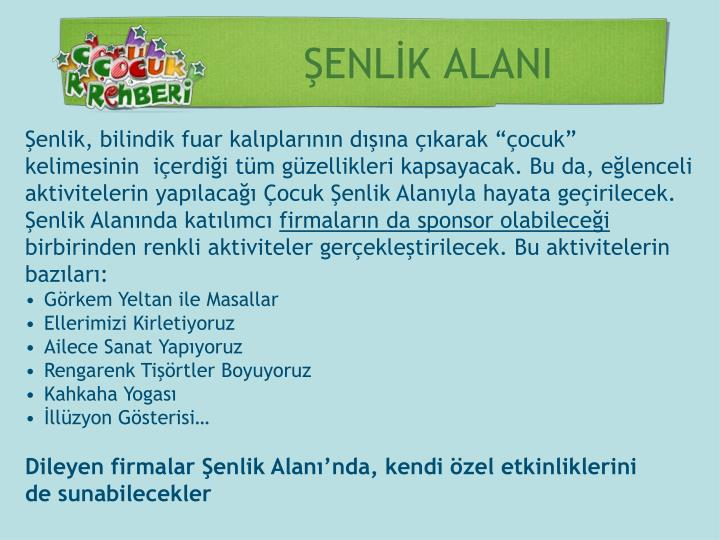 ŞENLİK ALANI