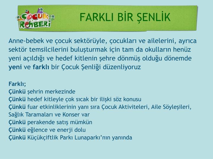 FARKLI BİR