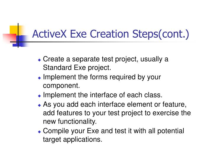 ActiveX Exe Creation Steps(cont.)