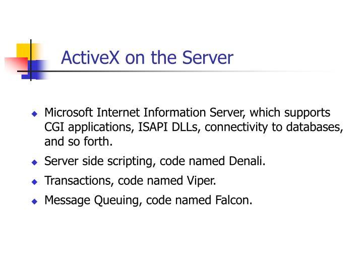 ActiveX on the Server