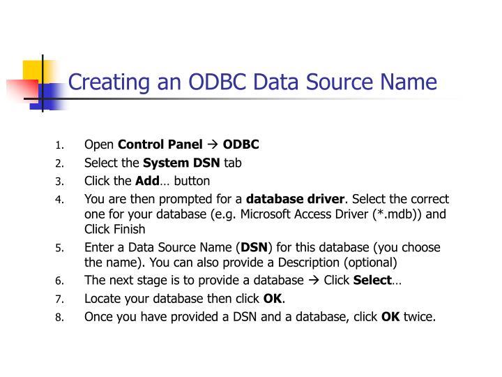 Creating an ODBC Data Source Name