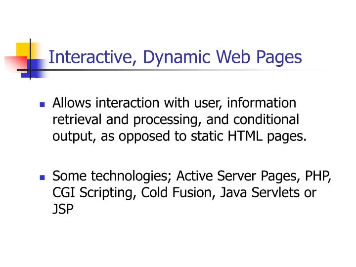 Interactive, Dynamic Web Pages