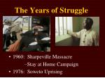 the years of struggle