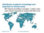 distributes academic knowledge and expertise to remote areas