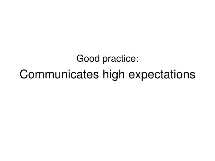 Good practice: