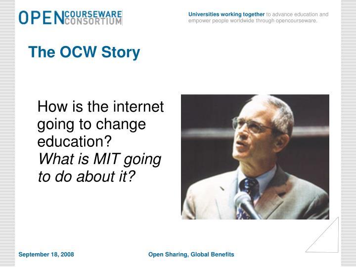 The OCW Story