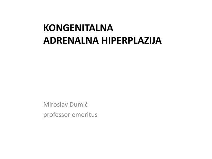 kongenitalna adrenalna hiperplazija