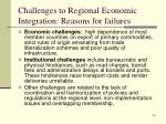 challenges to regional economic integration reasons for failures2