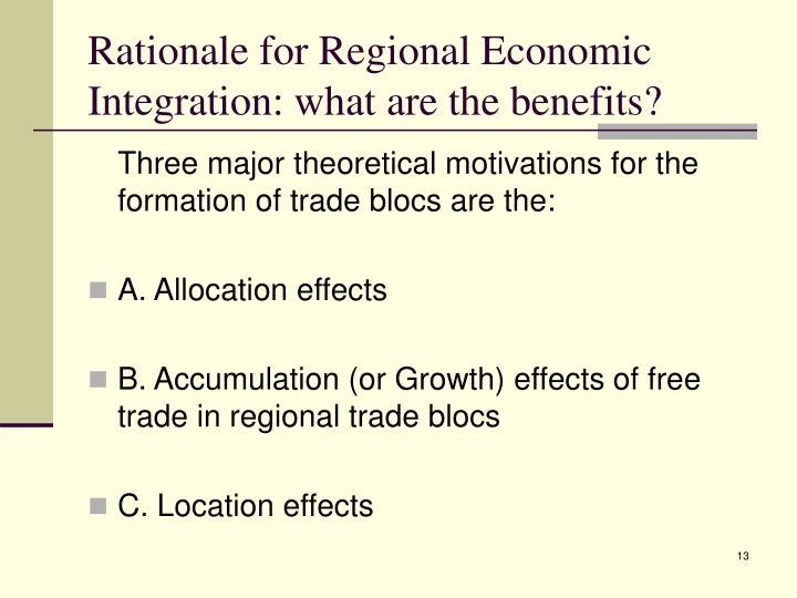 Rationale for Regional Economic Integration: what are the benefits?