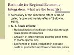 rationale for regional economic integration what are the benefits2