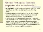 rationale for regional economic integration what are the benefits5