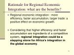 rationale for regional economic integration what are the benefits6