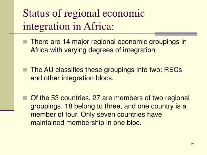 Status of regional economic integration in Africa: