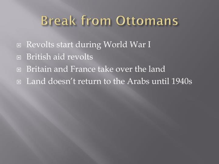 Break from Ottomans