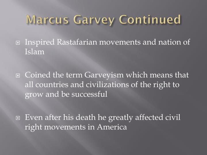 Marcus Garvey Continued