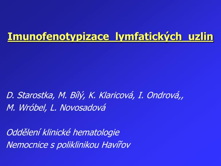 Imunofenotypizace  lymfatických  uzlin