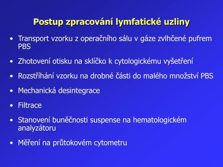 Postup zpracování lymfatické uzliny