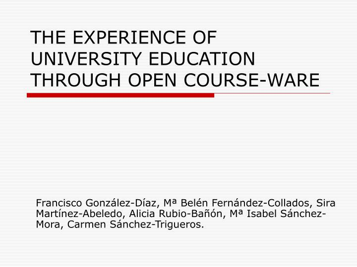 the experience of university education through open course ware