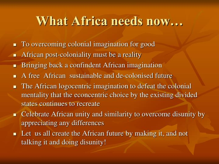 What Africa needs now…