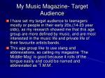 my music magazine target audience