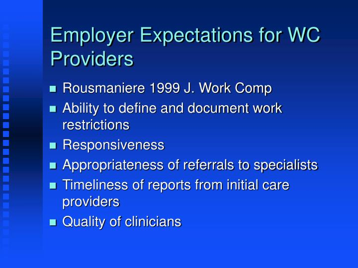 Employer Expectations for WC Providers